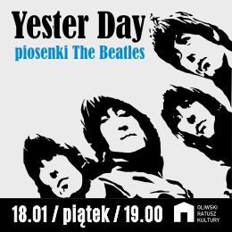 Yester Day - Piosenki The Beatles